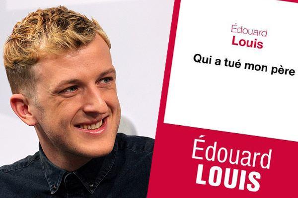 Edouard Louis Qui a tué mon père Editions du seuil