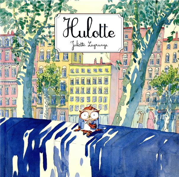 Hulotte Juliette Lagrange